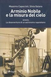 ARMINIO NOBILE E LA MISURA DEL CIELO ovvero Le disavventure di un astronomo napoletano