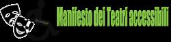 Manifesto dei Teatri accessibili per spettatori con disabilità promosso dall'Associazione dismappa di Verona