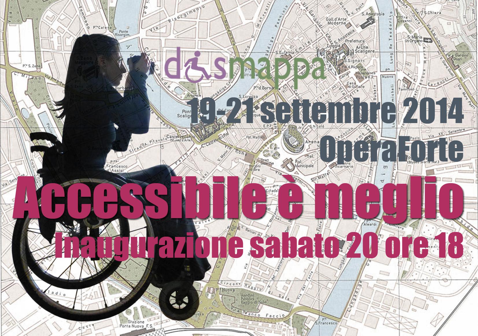 Mostra fotografica dismappa  Accessibile è meglio - Inaugurazione 20 settembre 2014 ore 18.00 - Operaforte Verona