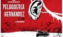 Peluqueria Hernandez – Il film