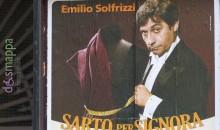 Sarto per Signora con Emilio Solfrizzi