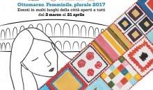 OTTOMARZO 2017, la Coperta di Giulietta e le altre iniziative per la giornata della donna